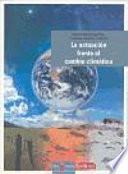 libro La Actuación Frente Al Cambio Climático : Guia Para Un Consumo Sostenible