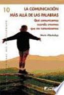 libro La Comunicación Más Allá De Las Palabras