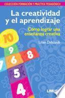 libro La Creatividad Y El Aprendizaje