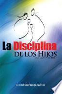 La Disciplina De Los Hijos