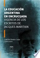 libro La Educación Argentina En Encrucijada
