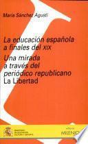 libro La Educación Española A Finales Del Xix