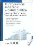 La Experiencia Mexicana En Salud Pública
