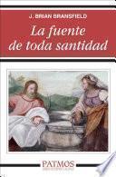 La Fuente De Toda Santidad