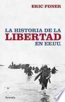 libro La Historia De La Libertad En Ee.uu.
