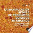 La Manipulación Segura De Productos Químicos En Grabado