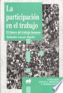 libro La Participación En El Trabajo