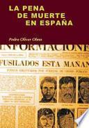 La Pena De Muerte En España