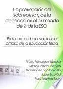 libro La Prevención Del Sobrepeso Y De La Obesidad En El Alumnado De 2º De La Eso. Propuesta Educativa Para El ámbito De La Educación Física.
