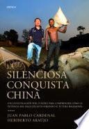 libro La Silenciosa Conquista China