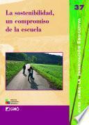 libro La Sostenibilidad, Un Compromiso De La Escuela