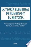 La Teoría Elemental De Números Y Su Historia