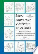 Leer, Conversar Y Escribir En El Aula