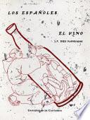 Los Españoles Y El Vino