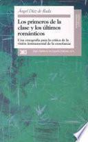 Los Primeros De La Clase Y Los últimos Románticos