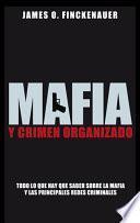 Mafia Y Crimen Organizado