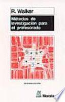 Métodos De Investigación Para El Profesorado