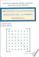 libro Métodos Y Algoritmos Básicos Del álgebra Numérica