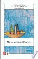 libro México Trasatlántico