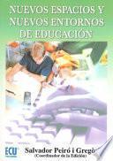 Nuevos Espacios Y Nuevos Entornos De Educación