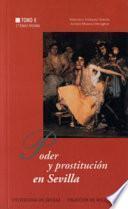 Poder Y Prostitución En Sevilla: La Edad Contemporánea