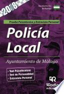 libro Policía Local. Ayuntamiento De Málaga. Prueba Psicotécnica Y Entrevista Personal