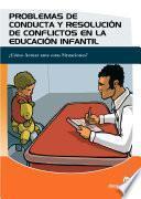 Problemas De Conducta Y Resolución De Conflictos En Educación Infantil