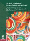 libro Què, Quan I Com Ensenyar Les Competències Bàsiques A Primària