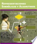Representaciones Simbólicas Y Algoritmos