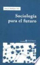 Sociología Para El Futuro