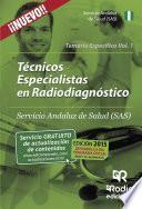 Técnico Especialista En Radiodiagnóstico Del Sas. Temario Específico. Volumen 1