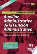 libro Temario Y Test Volumen 1. Auxiliar Administrativo De La Función Administrativa Servicio Riojano De Salud