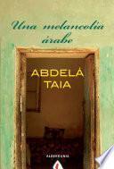 libro Una Melancolía árabe