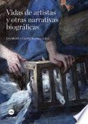 libro Vidas De Artistas Y Otras Narrativas Biográficas