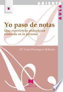 libro Yo Paso De Notas