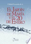 El Jardín De María Y El 20 De Enero
