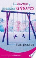 Los Buenos Y Los Malos Amores