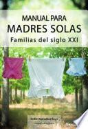 Manual Para Madres Solas