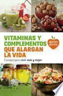 libro Vitaminas Y Complementos Que Alargan La Vida