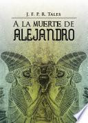 libro A La Muerte De Alejandro