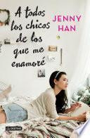 libro A Todos Los Chicos De Los Que Me Enamoré (edición Mexicana)