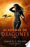Academia De Dragones: Iniciado