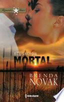 libro Acusación Mortal