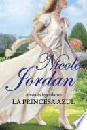 Amantes Legendarios. La Princesa Azul