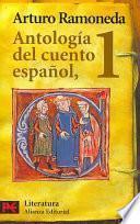 Antología Del Cuento Español: Siglos Xiii Xviii