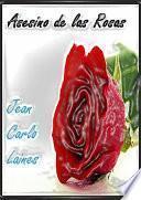Asesino De Las Rosas