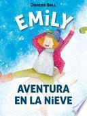 libro Aventura En La Nieve (emily 4)