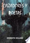 Cazadores Y Poetas