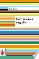 Cinco Semanas En Globo (low Cost). Edición Limitada