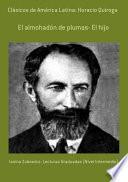 Clásicos De América Latina: Horacio Quiroga